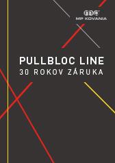 Vysokokvalitná mechanika PullBloc je výnimočná svojou dlhou životnosťou a bezúdržbovým tichým chodom.